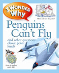 book cover for I Wonder Why Penguins Can't Fly by Pat Jacobs